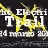 The Electric Trail 2014 – Pont Saint Martin (Ao)