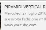 VIDEO PIRAMIDI VERTICAL RACE