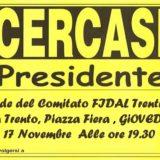 FIDAL TRENTINO: ASSEMBLEA REGIONALE ORDINARIA ELETTIVA: GIOVEDI 17 NOVEMBRE 2016 !! Serve una persona che ….
