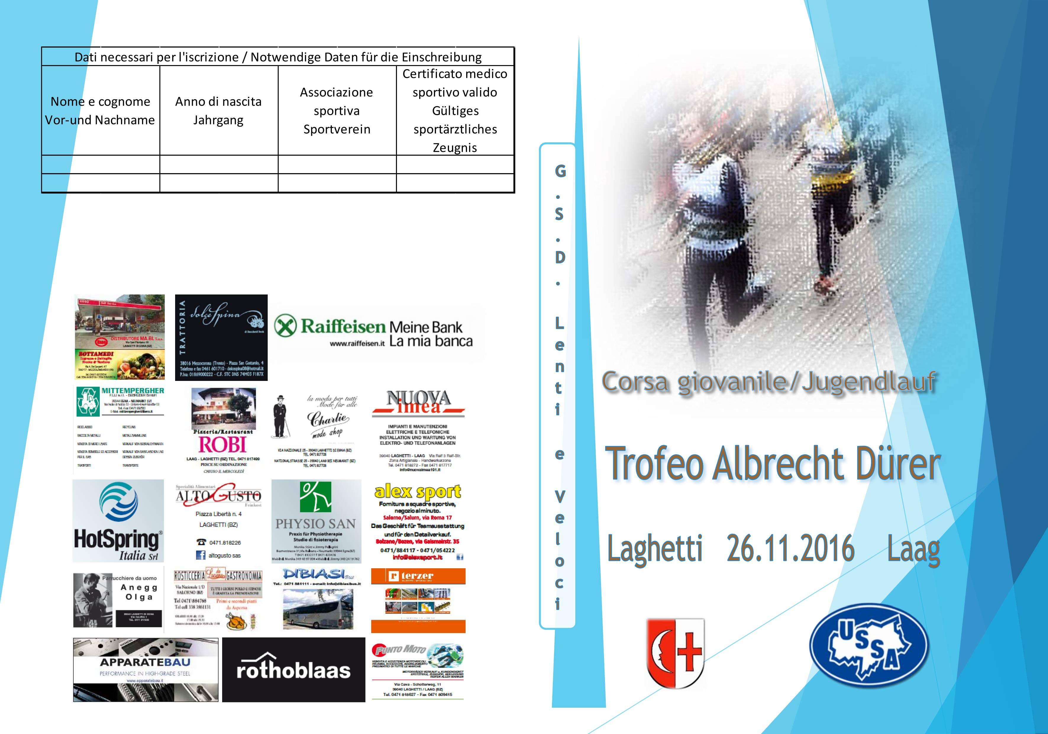 TROFEO ALBRECHT DURER: SABATO 26 NOVEMBRE 2016