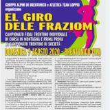 GIRO DELE FRAZIOM: CAMPIONATO PROVINCIALE INDIVIDUALE e 1^ PROVA CDS – DOMENICA 9 AGOSTO 2020 – ADUNATA AVDC ATLETAZZIIIII🧡🖤🏃♂️🏃♀️