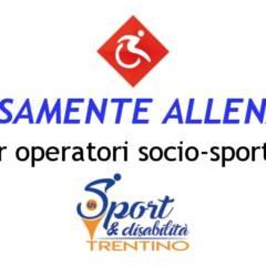 DIVERSAMENTE ALLENATORI: Corso di Formazione per operatori socio-sportivi C.S.I.