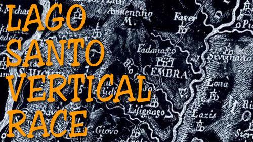 30/06/2021 – LAGO🌊SANTO VERTICAL⛰️RACE (Cembra), Il CIRCUITO VERTICAL RACE PARTE!!!
