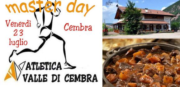 Master Day🧑🤝🧑🏃♀️🏃♂️ a Cembra, venerdì 23 luglio con CENA (polenta, spezzatino e dolce) SUCCESSONE